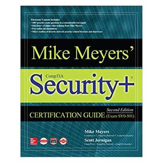 Mike Meyers' CompTIA Security+ Certification Guide, Second Edition (Exam SY0-501) 2nd Edition, Kindle Edition by Mike Meyers (Author), Scott Jernigan (Author)