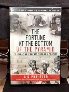 # Highly Recommended《Bran-New + Hardcover Revised & Updated 5th Anniversary Edition + Includes CD With Video Case Studies》C.K.Prahalad - THE FORTUNE AT THE BOTTOM OF THE PYRAMID : Eradicating Poverty Through Profits
