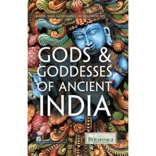 Gods & Goddesses of Ancient India by Tammy Laser