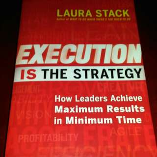 Execution Is The Strategy - Laura Stack