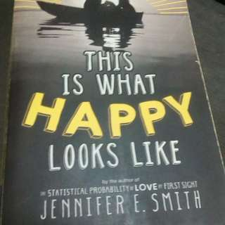 This is what happy looks like By: Jennifer E. Smith