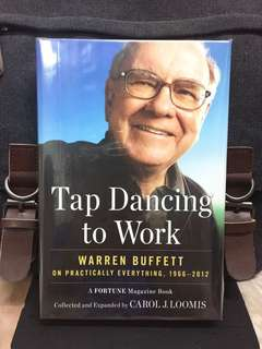 # Highly Recommended《New Book Condition Hardcover  + Closer Examination on Warren Buffett Business World & Life By FORTUNE Magazine》TAP DANCING TO WORK: Warren Buffett on Practically Everything, 1966-2013