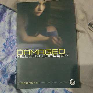 Damaged by Melody Carlson