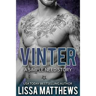 Vinter: A Simple Need Story by Lissa Matthews