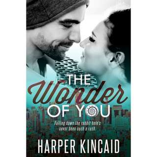 The Wonder of You (A Different Kind of Wonderland #1) by Harper Kincaid
