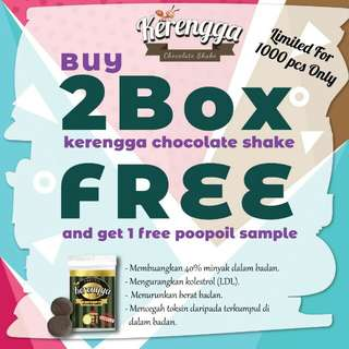 📢📢📢Buy 2 Box Kerengga Chocolate Shake Get Free Sample Poopoil & Free Shaker