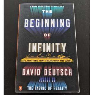The Beginning of Infinity, David Deutsch New