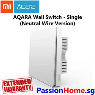 Aqara wall switch single gang  - requires neutral wire (Passion Home)