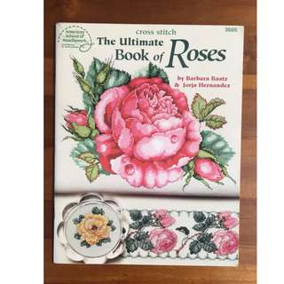 The Ultimate Book of Roses - American School of Needlework - Cross Stitch pattern/design