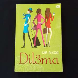 Novel Dil3ma by Mia Arsjad