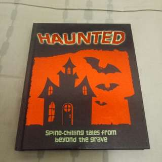 Haunted - Collection of classic horror stories