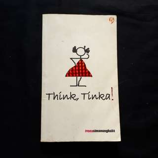 Novel Think, Tinka by Ivana Simanungkalit (Gagas Media)