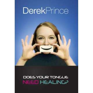 [eBook] Does Your Tongue Need Healing - Derek Prince