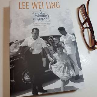 LEE WEI LING - A Hakka Woman's Singapore Story