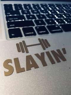 Slayin' Vinyl Sticker