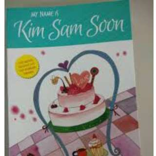 My name is Kim Sam Soon novel