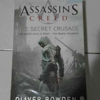 Assassin's Creed: The Secret Crusade (The untold story of Altaïr - the Master Assassin)
