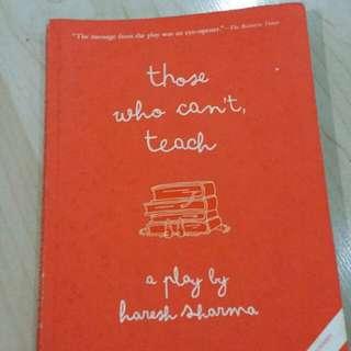 Haresh Sharma: those who can't, teach