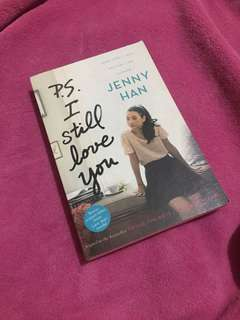 PS I STILL LOVE YOU BY JENNY HAN (PRICES ARE NEGOTIABLE)
