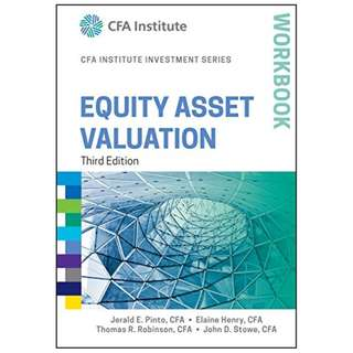 Equity Asset Valuation Workbook (CFA Institute Investment Series) Kindle Edition by Jerald E. Pinto (Author), Elaine Henry (Author), Thomas R. Robinson (Author), John D. Stowe (Author)