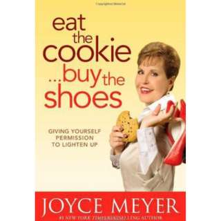 [eBook] Eat the Cookie. Buy the Shoes - Joyce Meyer