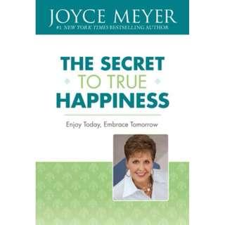 [eBook] The Secret to True Happiness - Joyce Meyer
