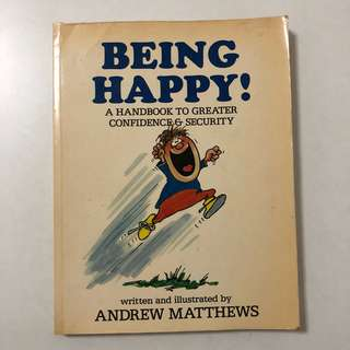1988 BEING HAPPY ! Andrew Matthews (motivational book)