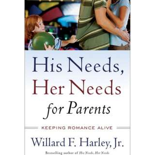 [eBook] His Needs, Her Needs for Parents - Willard F. Harley, Jr