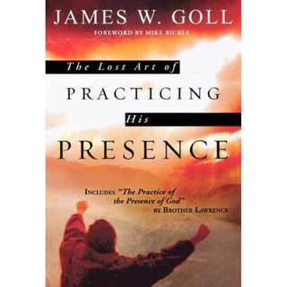 [eBook] Lost Art Of Practicing His Presence - James Goll