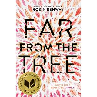 Far from the Tree (Robin Benway)