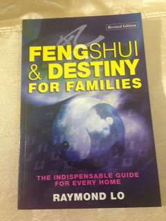 Fengshui & Destiny for Family - Raymond Lo