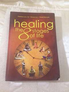 Healing The 8 Stages of  Life - Linns & Fabricant