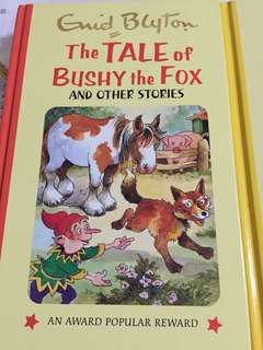 The Tale of Bushy the Fox, The Magic Needle, The Cuckoo in the Clock, Christina's Kite & others stories