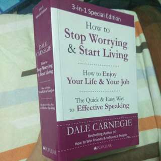 Dale Carnegie 3-in-1: Stop worrying, enjoy your job and speak effectively