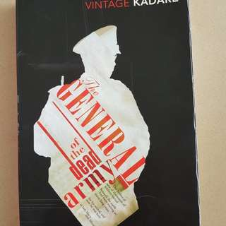 The General of the Dead Army by Ismail Kadare, translated From French version of Albanian by Derek Coltman