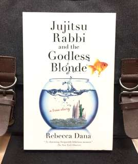《Bran-New + Memoir of Author Self-Discovery》Rebecca Dana -JUJITSU  RABBI AND THE GODLESS BLONDE: A True Story