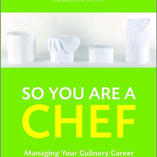 So You Are a Chef