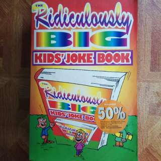 The Ridiculously BIG Kids' Joke Book