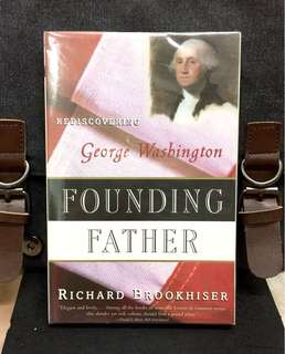 《New Book Condition + George Washington Biography》Richard Brookshiser - FOUNDING FATHER : Rediscovering George Washington