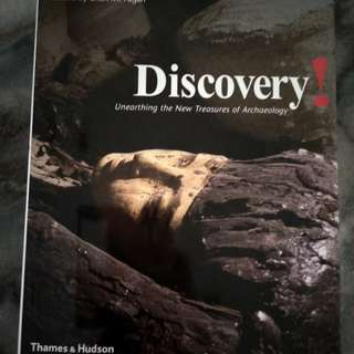 Discovery! Unearthing the New Treasure's Of Archaeology