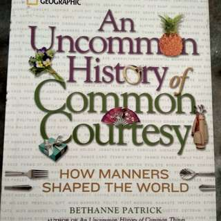 An Uncommon History Of Common Courtesy Book