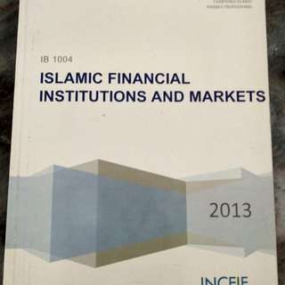 Islamic Financial Institutions And Markets INCEIF Book