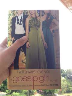 Gossip Girl I Will Always Love You by Cecily Von Ziegesar