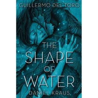 The Shape of Water (Guillermo del Toro & Daniel Kraus)