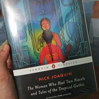 Nick Joaquin The Woman Who Had Two Navels, Tales of the Tropical Gothic