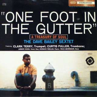 Brand New/Sealed - Dave Bailey - One Foot in the Gutter (Classic Records Audiophile 180g Vinyl LP)