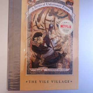 NEW SERIES OF UNFORTUNATE EVENTS #7 - THE VILE VILLAGE