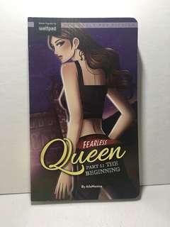 Fearless Queen Part 1: The Beginning