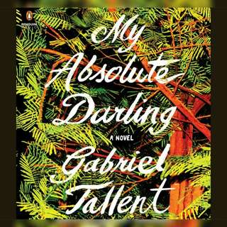 Free ebook - My Absolute Darling by Gabriel Tallent