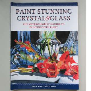 Paint Stunning Crystal and Glass by Joyce Roletto